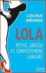 lola-saison-2-tome-2-petite-grosse-et-completement-larguee-875070-264-432