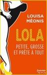 lola-saison-2-tome-3-petite-grosse-et-prete-a-tout-886555-264-432