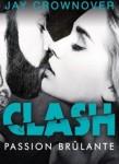 clash,-tome-1---passion-brulante-896580-264-432