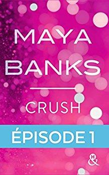 Crush de Maya Banks