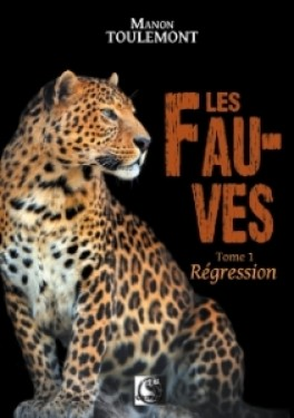 les-fauves,-tome-1---regression-907958-264-432